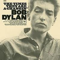 Bob Dylan The Times They Are a Changing