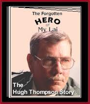 Vietnam Hugh Thomspon forgotten hero