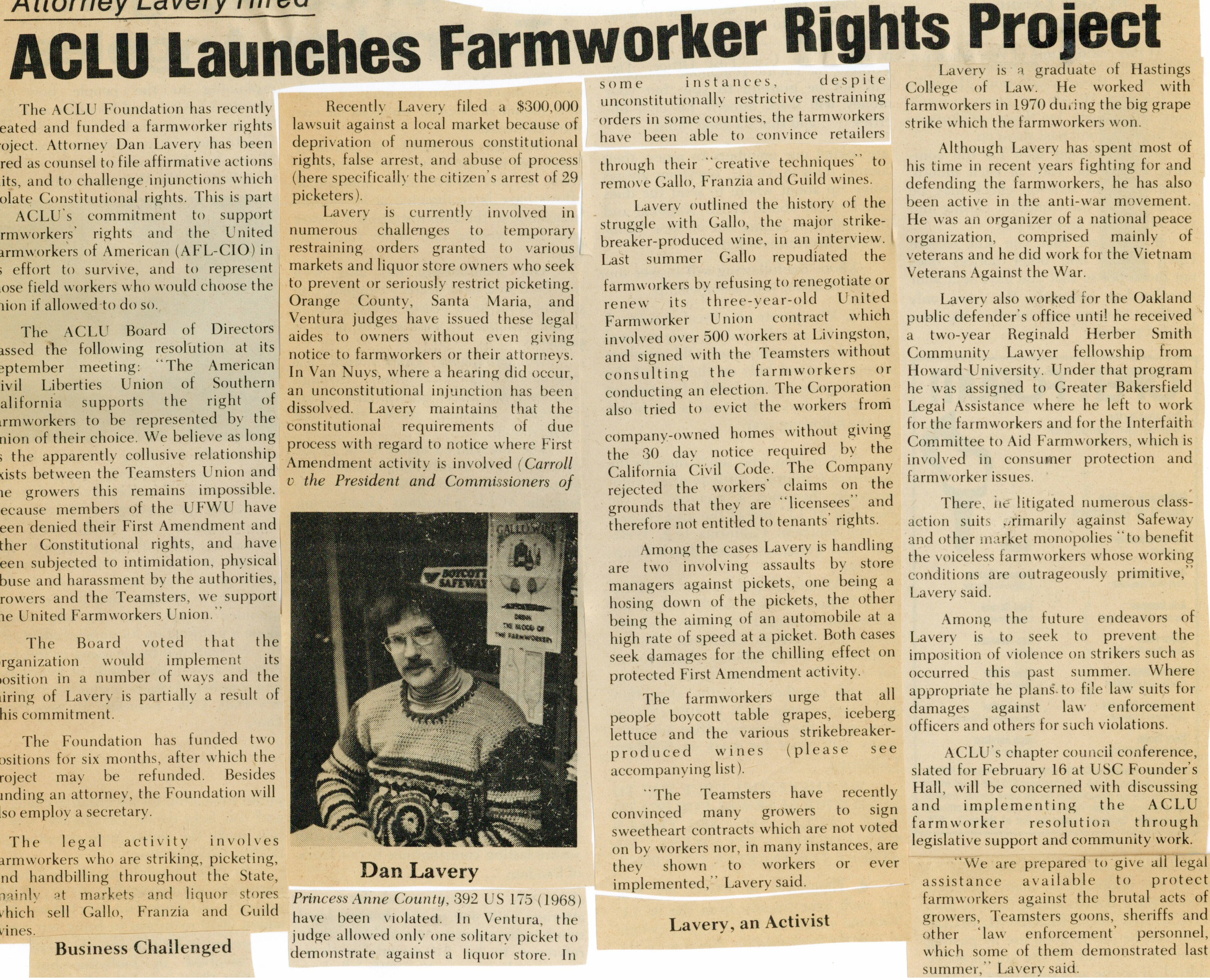 Dan hired by ACLU for farmworker project in Los Angeles 1974
